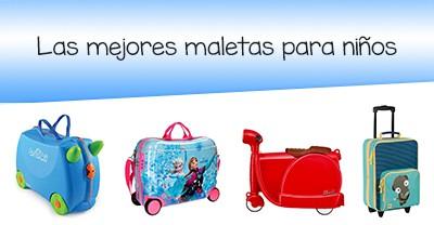 903bd6bbe Las mejores maletas para niños [para que lleven sus cosas de viaje ✈ ]