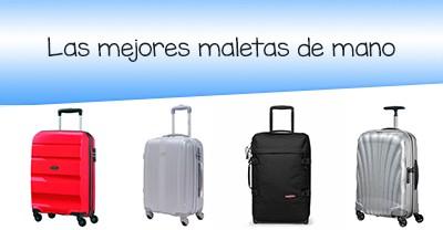 11dbfe840 Las mejores maletas de mano [viaja con gran comodidad 👌🏼]